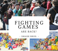 Fighting Games are Back? Smash Bros. 3/3
